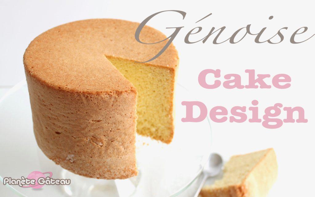 Blog Planete Gateaula Génoise Nature Haute Spécial Cake Design